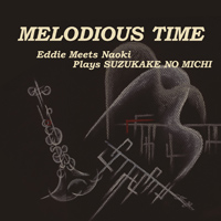 CD 「MELODIOUS TIME」